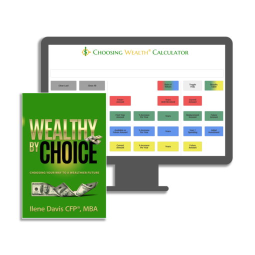 Choosing Wealth® Calculator and Wealthy by Choice book package