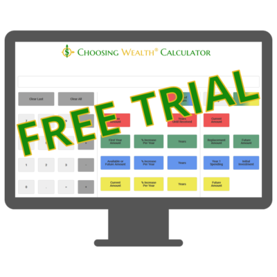 Choosing Wealth® Calculator face free trial