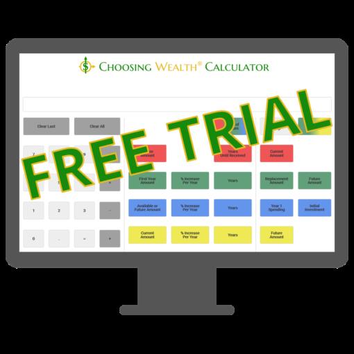 Choosing Wealth® Calculator face free trial
