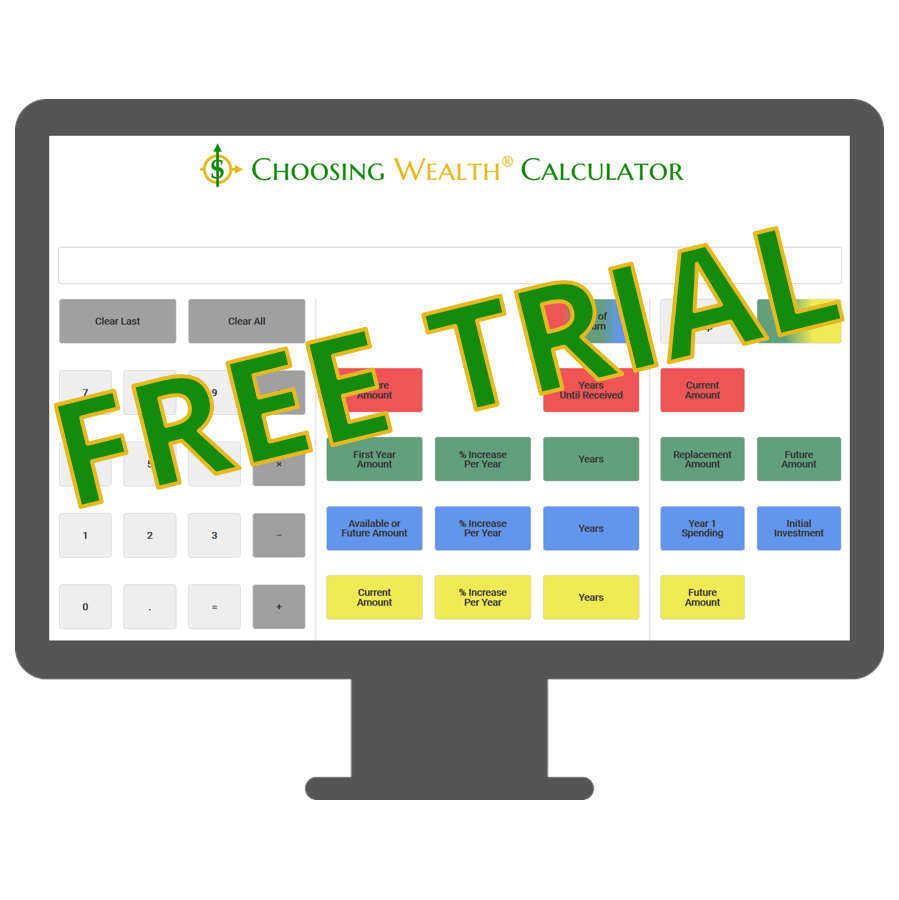 Image of the Choosing Wealth® Calculator Free Trial product