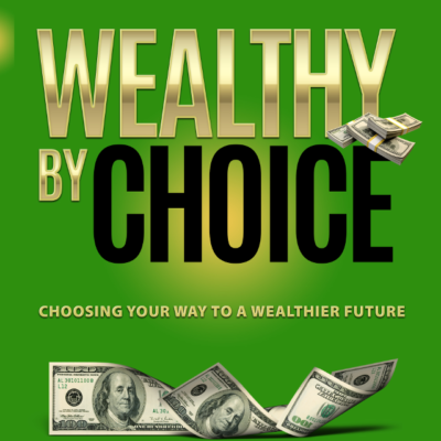 Image of the book cover - Wealthy by Choice by Ilene Davis, CFP®, MBA - click to buy at Amazon