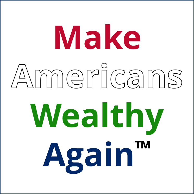 Make Americans Wealthy Again