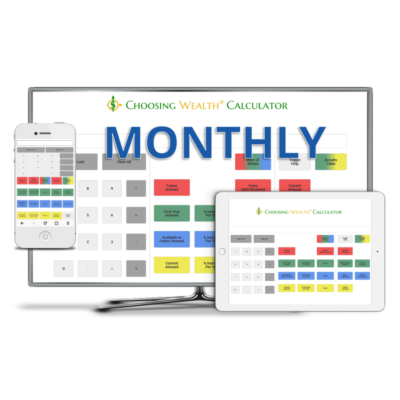 Choosing Wealth® Calculator monthly subscription